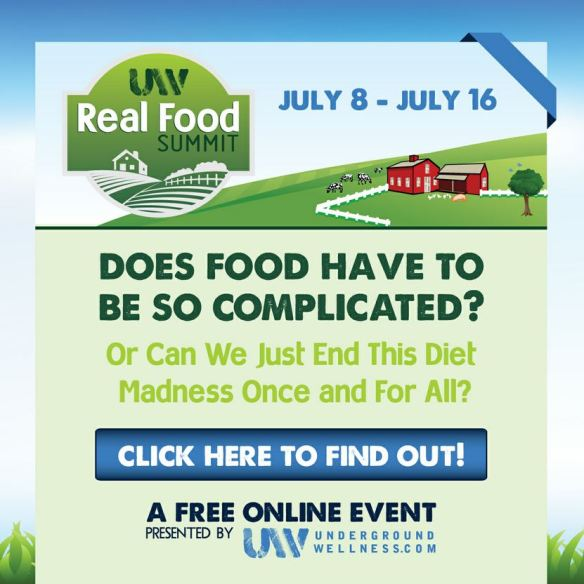 Real Food Summit - Sign up! It's FREE!